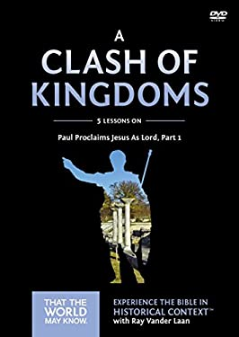 A Clash of Kingdoms Video Study: Paul Proclaims Jesus As Lord  Part 1