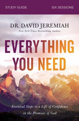 Everything You Need Study Guide: Walking the Journey of Faith with the Promises of God