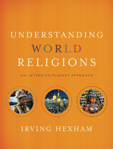 Understanding World Religions: An Interdisciplinary Approach 9780310259442