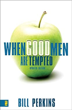 When Good Men Are Tempted 9780310274346