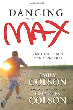 Dancing with Max: A Mother and Son Who Broke Free 9780310293682