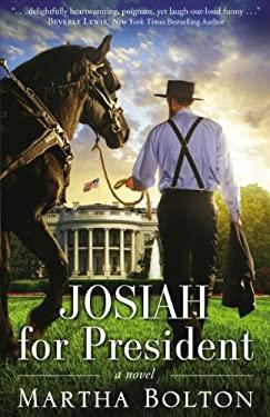 Josiah for President: A Novel 9780310318729