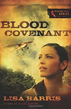 Blood Covenant 9780310319061