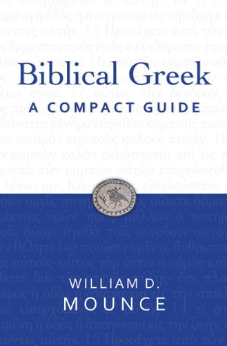 Biblical Greek: A Compact Guide 9780310326069