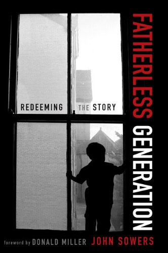 Fatherless Generation: Redeeming the Story 9780310328605