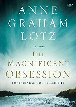 The Magnificent Obsession: Embracing the God-Filled Life 9780310329824