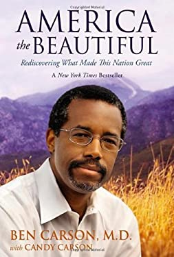 America the Beautiful: Rediscovering What Made This Nation Great 9780310330714
