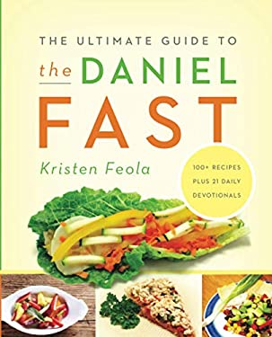 The Ultimate Guide to the Daniel Fast 9780310331179