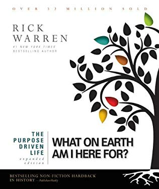 The Purpose Driven Life: What on Earth Am I Here For? 9780310335528