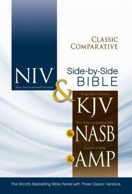 Classic Comparative Side-By-Side Bible-PR-NIV/KJV/Nasv/Am 9780310436768
