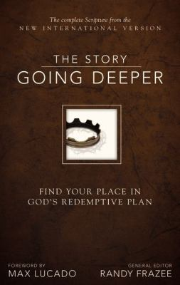 Story: Going Deeper, NIV: Find Your Place in God's Redemptive Plan 9780310440130