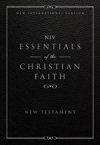 Essentials of the Christian Faith New Testament-NIV 9780310442400