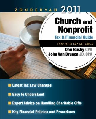 Zondervan Church and Nonprofit Tax & Financial Guide: For 2010 Tax Returns 9780310492290