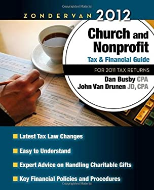 Zondervan 2012 Church and Nonprofit Tax and Financial Guide: For 2011 Tax Returns