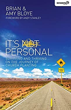 It's Personal: Surviving and Thriving on the Journey of Church Planting 9780310494546