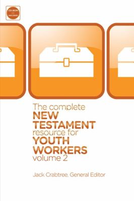 Complete New Testament Resource for Youth Workers, Volume 2 9780310670360