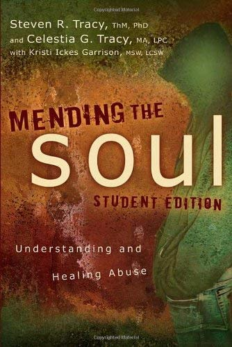 Mending the Soul: Understanding and Healing Abuse 9780310671435