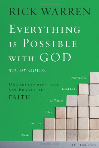 Everything Is Possible with God: Understanding the Six Phases of Faith 9780310671497