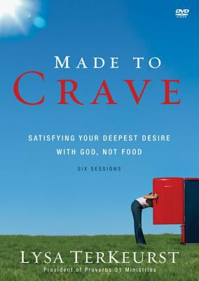 Made to Crave: Satisfying Your Deepest Desire with God, Not Food 9780310671541