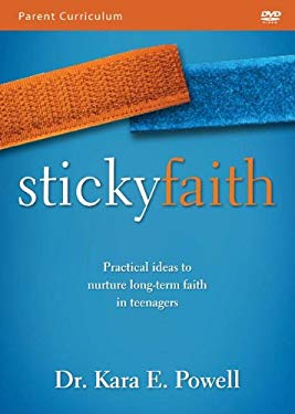 Sticky Faith Parent Curriculum DVD: Everyday Ideas to Build Lasting Faith in Your Kids 9780310683759