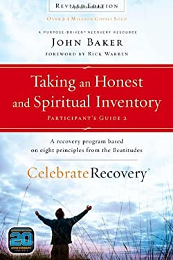 Taking an Honest and Spiritual Inventory Participant's Guide 2: A Recovery Program Based on Eight Principles from the Beatitudes 9780310689621
