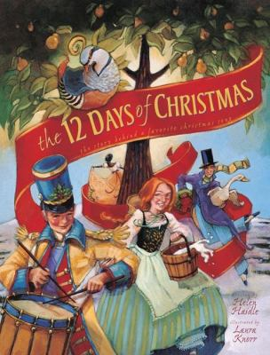 The 12 Days of Christmas: The Story Behind a Favorite Christmas Song 9780310722830