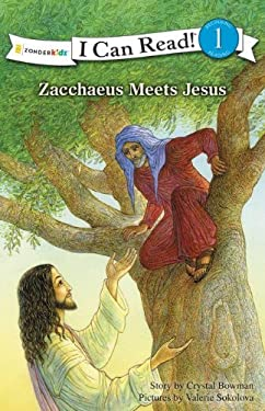 Zacchaeus Meets Jesus 9780310726739