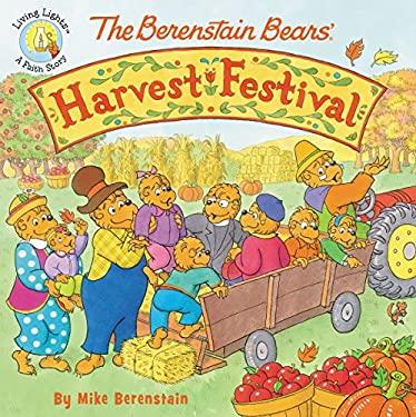 Berenstain Bears/Living Lights : The Berenstain Bears' Harvest Festival