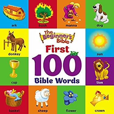 The Beginner's Bible First 100 Bible Words