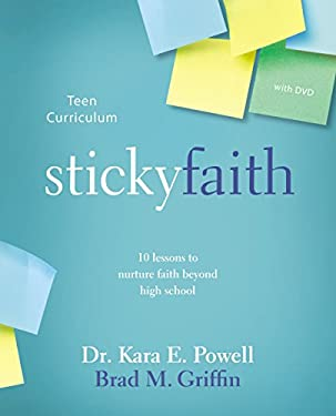 Sticky Faith Teen Curriculum with DVD: 10 Lessons to Nurture Faith Beyond High School 9780310889267