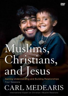 Muslims, Christians, and Jesus DVD: Gaining Understanding and Building Relationships 9780310890850