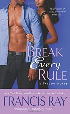 Break Every Rule - Ray, Francis