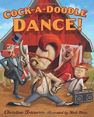 Cock-A-Doodle Dance! 9780312382513