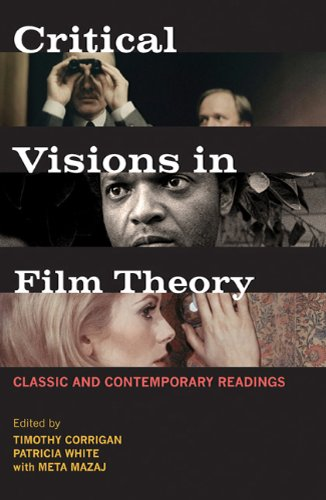 Critical Visions in Film Theory: Classic and Contemporary Readings 9780312446345