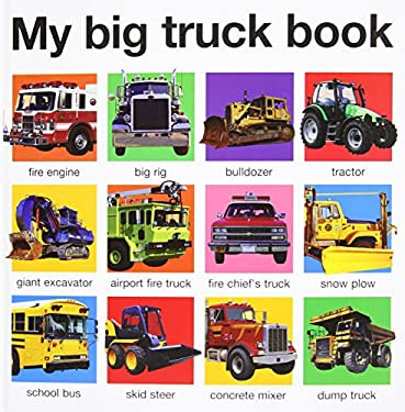 My Big Truck Book 9780312511067