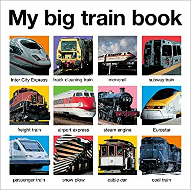My Big Train Book (Casebound) 9780312514778