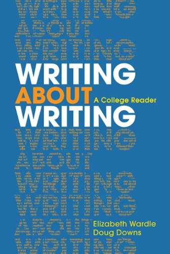 Writing about Writing: A College Reader 9780312534936