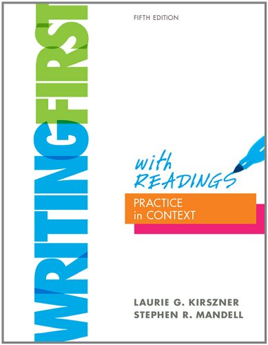 Writing First with Readings: Practice in Context 9780312542566