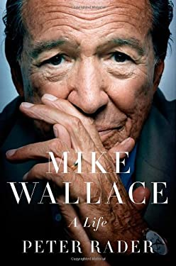 Mike Wallace: A Life 9780312543396
