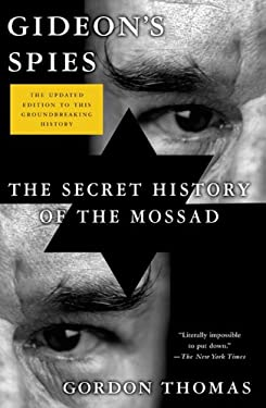Gideon's Spies: The Secret History of the Mossad 9780312552435