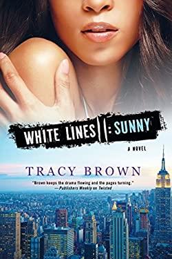 White Lines II: Sunny 9780312555238