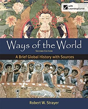 Ways of the World: A Brief Global History with Sources, Combined Volume 9780312583460