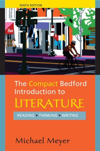 The Compact Bedford Introduction to Literature: Reading, Thinking, Writing 9780312594343
