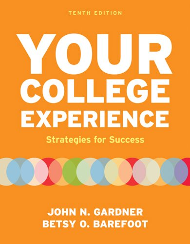 Your College Experience: Strategies for Success 9780312602543