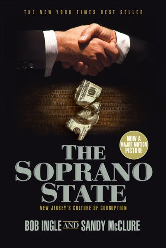 The Soprano State: New Jersey's Culture of Corruption 9780312602574