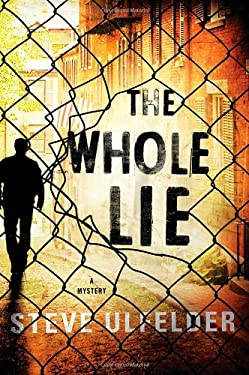 The Whole Lie 9780312604547