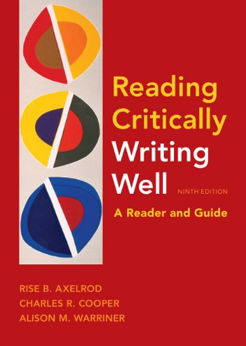 Read Critically, Writing Well: A Reader and Guide 9780312607616