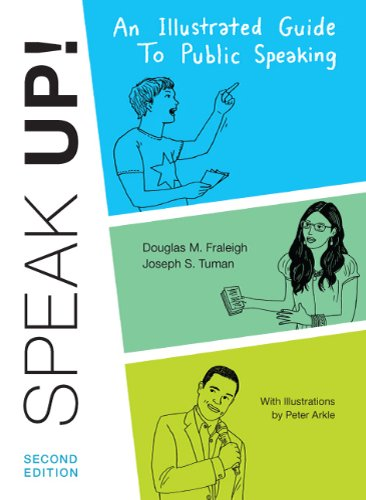 Speak Up: An Illustrated Guide to Public Speaking 9780312621889