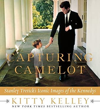 Capturing Camelot: Stanley Tretick's Iconic Images of the Kennedys 9780312643423