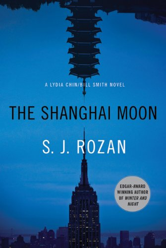 The Shanghai Moon: A Bill Smith/Lydia Chin Novel 9780312644529